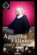Agnetha: Soha ne hagyd ABBA! Agnetha: Abba & After