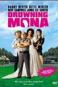 Dögölj meg, drága Mona! (Drowning Mona)