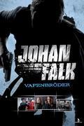 Johan Falk - Fegyvertestvérek (Johan Falk: Vapenbröder)