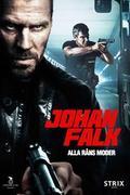 Johan Falk - Rablások rablása (Johan Falk: Alla rans moder)