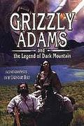 Grizzly Adams és a Komor-hegy legendája (Grizzly Adams and the Legend of Dark Mountain)