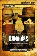 Las Bandidas (Bandidas)