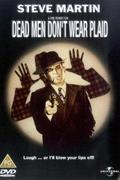 Halott férfi nem hord zakót (Dead Men Don't Wear Plaid)