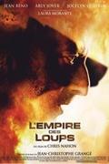 Farkasok birodalma (L' Empire des loups)