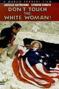 Ne nyúlj a fehér nőhöz! (Touche pas ŕ la femme blanche)