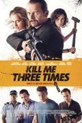 Ölj meg háromszor (Kill Me Three Times)