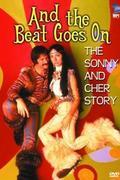 A zene szól tovább - Sonny és Cher története (And the Beat Goes On: The Sonny and Cher Story)