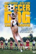 A kutya rúgja meg (Soccer Dog: The Movie)