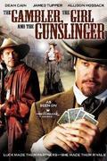 A kártyás, a csaj és a mesterlövész (The Gambler, the Girl and the Gunslinger)
