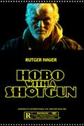 Koldus puskával (Hobo with a Shotgun)