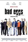 Zsernyákok akcióban (Bad Eggs)