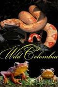 Vad Kolumbia (Wild Colombia )