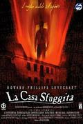 The Shunned House (La casa sfuggita)