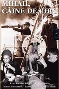 Az éneklő kutya (Mihail, cîine de circ)