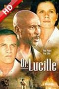 Lucille Teasdale története (Dr. Lucille)