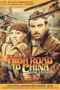 Kínai kaland (High road to China)