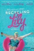 Újrahasznosított szerelem (Recycling Lily)