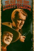 Aki lelőtte Liberty Valance t  (The Man Who Shot Liberty Valance) 1962
