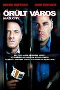 Őrült város /Mad City/