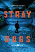 Kóbor kutyák (Jiaoyou / Stray Dogs)