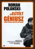 Roman Polanski: Az elítélt géniusz - DVD (Roman Polanski: Wanted And Desired