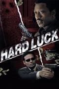 Átkozott szerencse /Hard Luck/