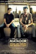 Matador /The Matador/ 2005.