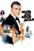 James Bond: Soha ne mondd, hogy soha /Never Say Never Again/