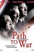 Háború a háborúról /Path to War/