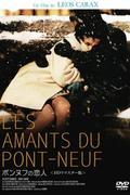 A Pont-Neuf szerelmesei /Les amants du Pont-Neuf/