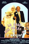 """Őrült nők ketrece 3.: Az esküvő /La cage aux folles 3 - """"Elles"""" se marient/"""