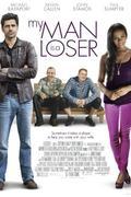 A férjem igazi vesztes /My Man Is a Loser/