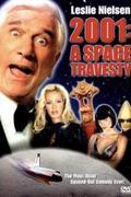 Csupasz pisztoly a (z)űrben /2001: A Space Travesty/