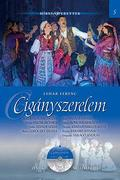 Lehár Ferenc: Cigányszerelem (Operett)