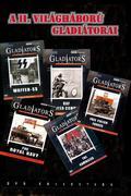 A II. világháború gladiátorai (Gladiators of World War II)
