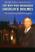 Aki megölte Sherlock Holmest /The Man Who Murdered Sherlock Holmes/