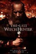 Az utolsó boszorkányvadász /The Last Witch Hunter/