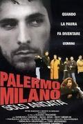 Palermo - Milánó, egyszeri utazás /Palermo - Milano solo andata/