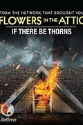 Ha szúr a tövis (If There Be Thorns) 2015.
