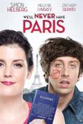 Meglepetés Párizsban (We'll Never Have Paris)
