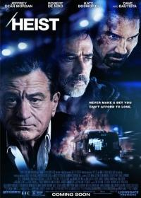 Heist – Szines, feliratos, amerikai krimi 2015