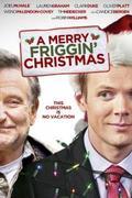 Kellemetlen Karácsonyi Ünnepeket! (A Merry Friggin' Christmas)