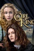 The Girl King 2015.