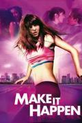 Make It Happen - Dobd be magad! /Make It Happen/
