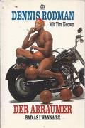 Dennis Rodman, a Féreg /Bad As I Wanna Be: The Dennis Rodman Story/
