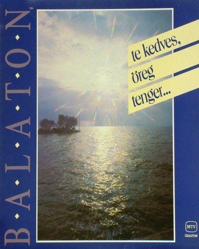Balaton, te kedves öreg tenger