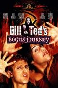 Bill és Ted haláli túrája /Bill & Ted's Bogus Journey/