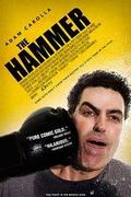 A kalapács /The Hammer/ 2007.