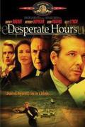 A félelem órái /Desperate Hours/