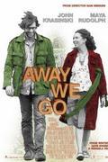 Továbbállók (Away We Go)